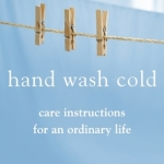 Book of the Month - Hand Wash Cold by Karen Maezen Miller